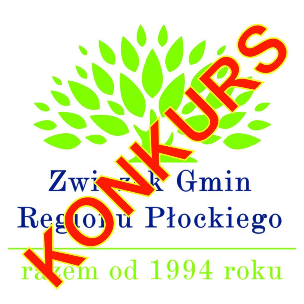 """KONKURS """"Elektrośmieci do Związku Gmin Regionu Płockiego przekazujemy – świat ratujemy"""""""